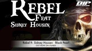 Baixar Rebel Feat. Sidney Housen - Black Pearl (He's A Pirate) Official Teaser (HQ) (HD)