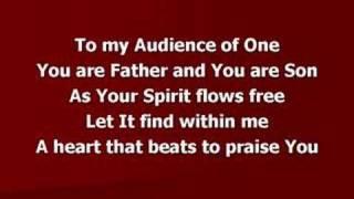 Audience of One (worship video w/ lyrics)