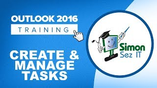 how to Manage your Tasks in Outlook 2013?