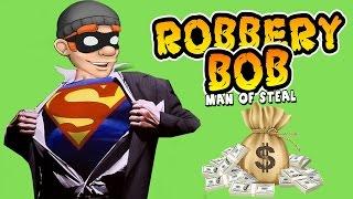 - ВОРИШКА БОБ ПРЕВРАТИЛСЯ В СУПЕРМЕНА Грабитель БОБ Новая серия Проходим Бонусные уровни Robbery Bob