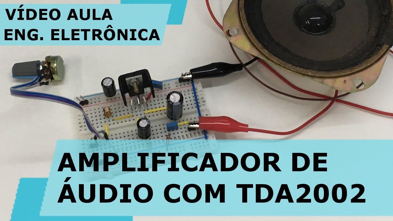 Amplificador De Udio Com Tda2002 Vdeo Aula 180 Youtube Mono Audio Amplifier Circuit Using