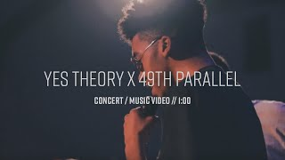 49th Parallel X Yes Theory