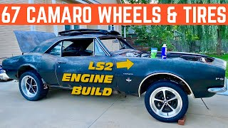 BUILDING The LS2 ENGINE For My 67 CAMARO And '69 Style WHEELS And TIRES