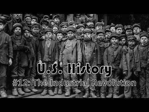 US History #13: The Industrial Revolution
