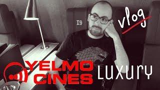 Vlog   Preestreno a ciegas en Yelmo Cines Luxury