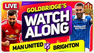 MANCHESTER UNITED vs BRIGHTON With Mark GOLDBRIDGE LIVE
