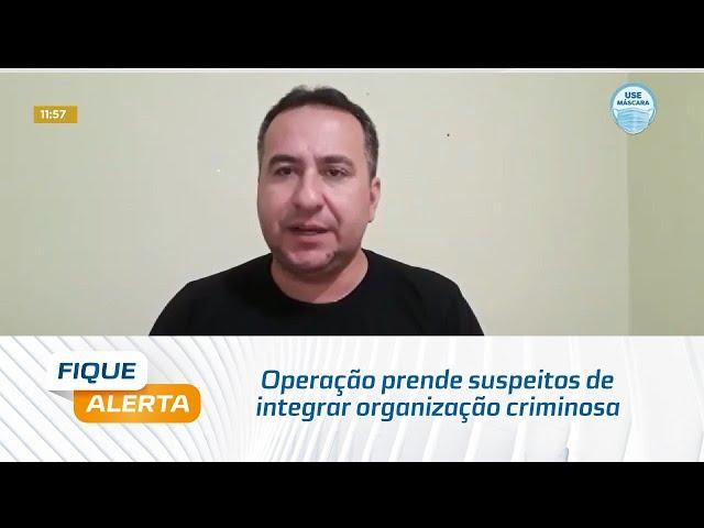 Operação Metamorfose prende suspeitos de integrar organização criminosa em Maceió e Rio Largo