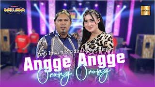 Yeni Inka Ft Brodin New Pallapa Angge Angge Orong Orong Live MP3