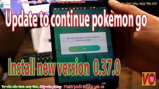 How to Update 0.37.0 Pokemon Go APK 9-2016  Install new version  0.37.0