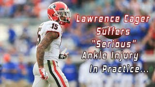 """BREAKING: Lawrence Cager Suffers """"Serious"""" Ankle Injury In Practice"""