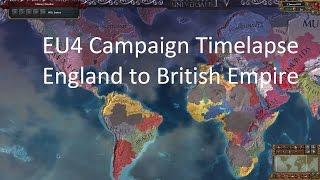 EU4 Campaign - England to British Empire (Timelapse)