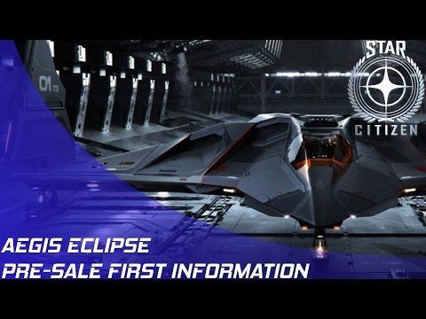 Star Citizen: Aegis Eclipse Pre-Sale First Information!