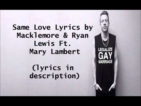 Same Love - Mackelmore with Ryan Lewis feat. Mary Lambert Lyrics