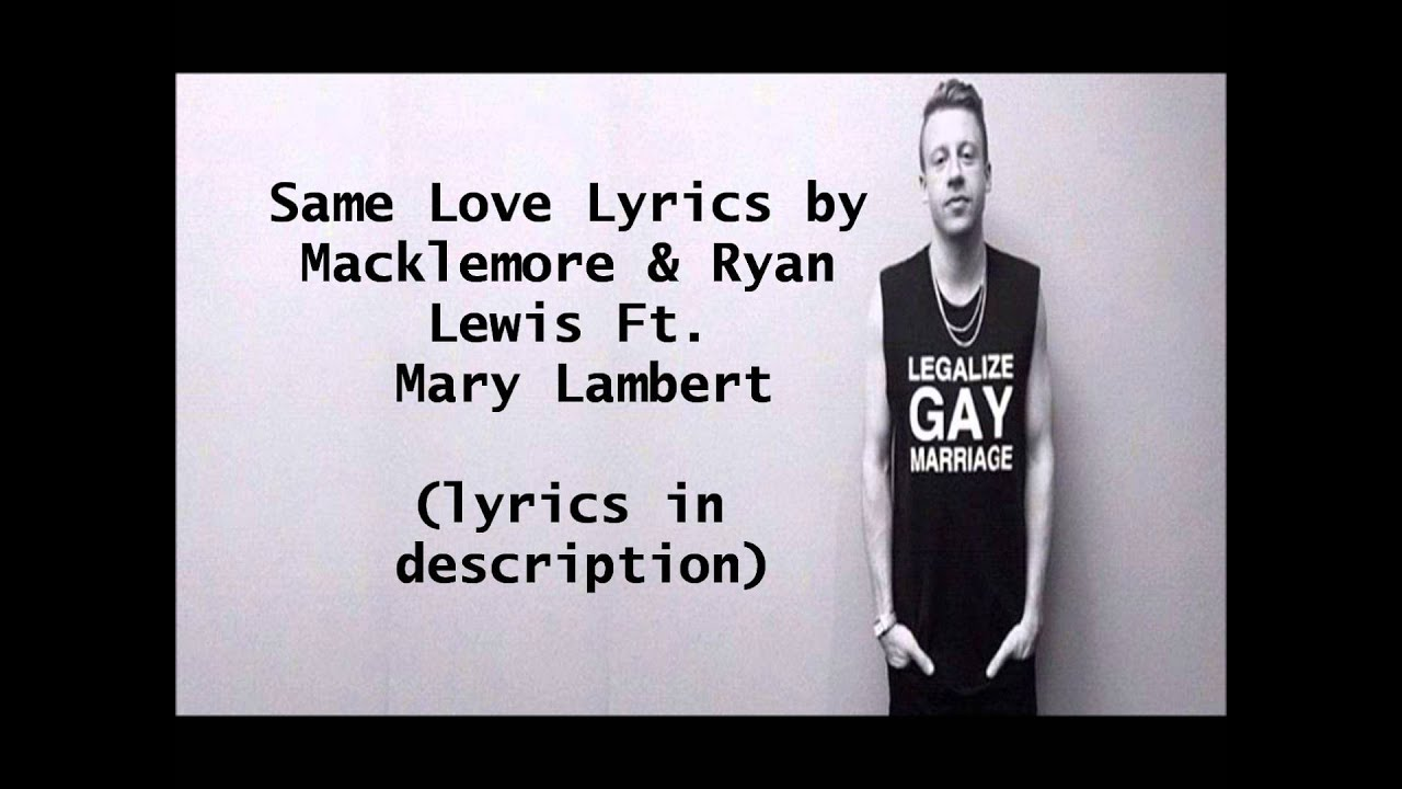 helping legalize gay marriages in washington in the song same love by macklemore