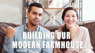 Building Our Modern Farmhouse   David Lopez