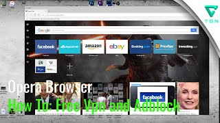 Opera Browser | How to activate free VPN and adblock