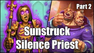 [Hearthstone] Sunstruck Silence Priest (Part 2)