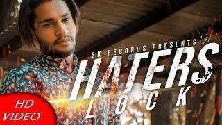 Haters Lock | Arjun Toor Ft.Navv Music Injector | New Punjabi Song 2018 | YOUR SK | Sk Records