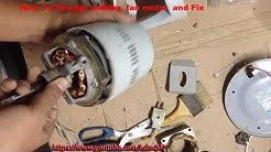 How To Change ceiling fan motor and Ceiling Fan Repair , Ceiling Fan Motor Failure