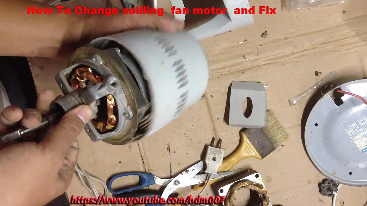 How To Change Ceiling Fan Motor And Repair Failure