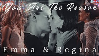 You Are The Reason / Emma & Regina