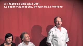 2014 - Le coche et la mouche