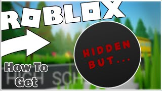 "HOW TO GET THE ""HIDDEN SPOT"" BADGE IN ROBLOX HIGH SCHOOL (HORROR GAME) [ROBLOX]"