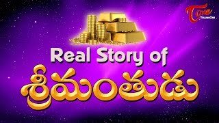 The Real Story of Srimanthudu