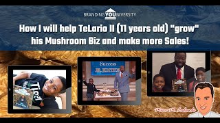 "🍄 Helping young entrepreneur TeLario II (11 years old) ""grow"" his Mushroom Biz and make more Sales!"
