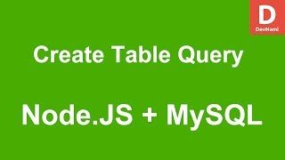 Node.JS How to Create Table in MySQL Database