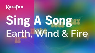 Karaoke Sing A Song - Earth, Wind & Fire *
