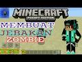Cara membuat Jebakan zombie ... mntappp. #eps2.    Minecraft PE