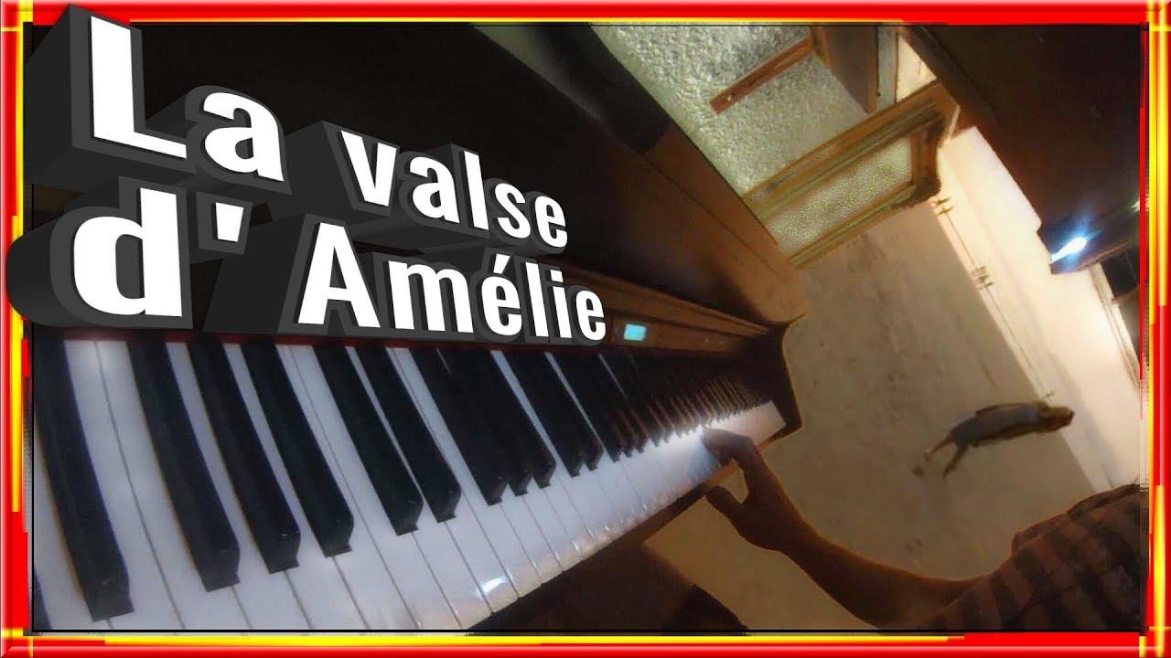 La valse d'Amelie . Piano – Yann Tiersen