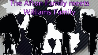 The Afton Family meets Williams Family (remake) / FNAF