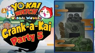 Yo-Kai Watch Wibble Wobble - Crank-A-Kai Party 5! Libertynyan Celebration!