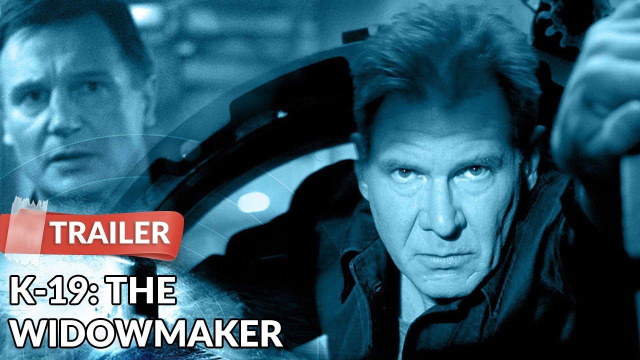 Movie : K-19: The Widowmaker (2002)