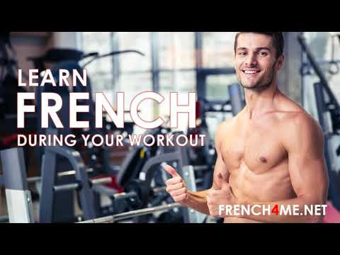 Learn during your workout # 4500 French words by topics #learnduringyourworkout
