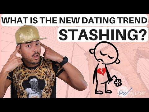 new dating trend stashing