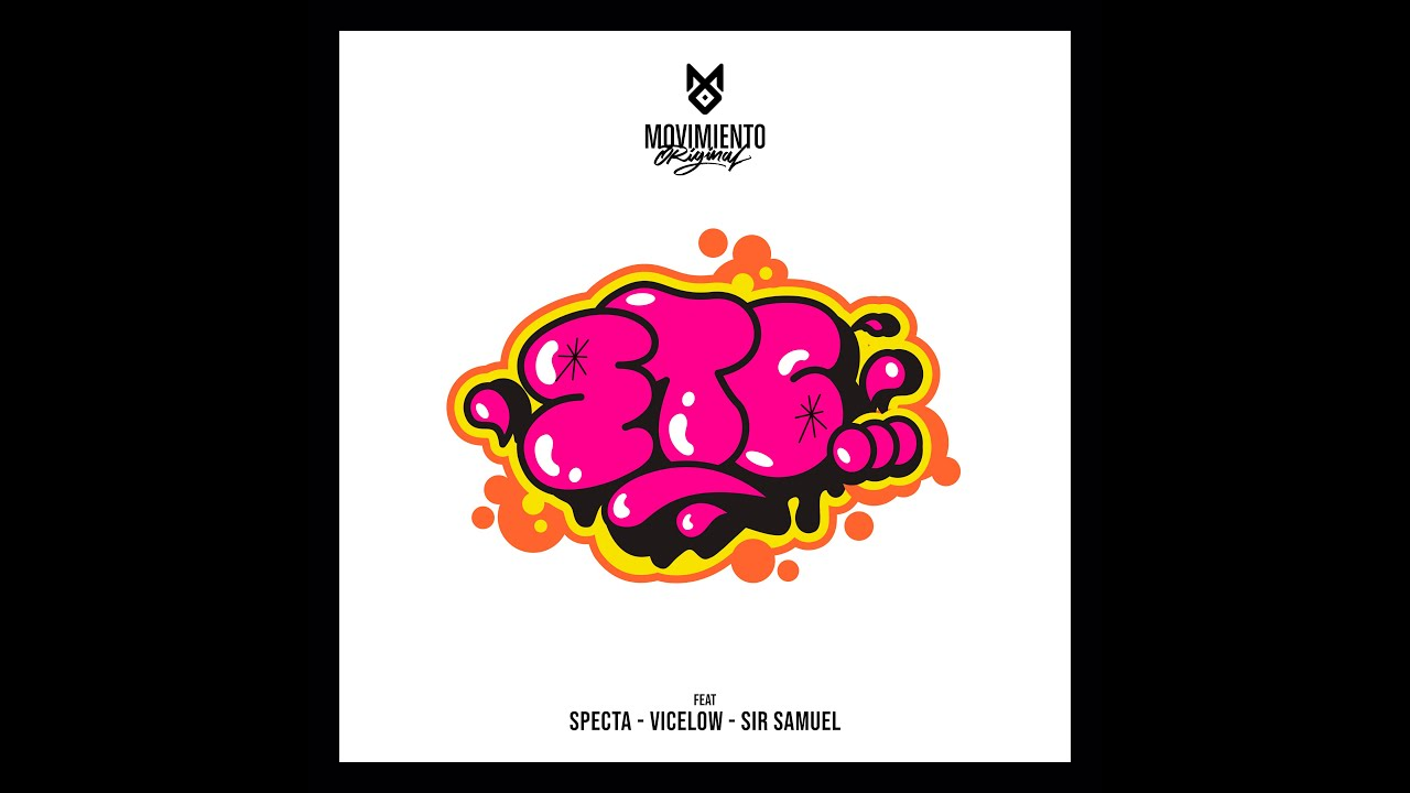 Movimiento Original - Etc (Ft. Specta, Vicelow & Sir Samuel)