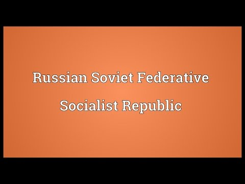 Russian Soviet Federative Socialist Republic Meaning