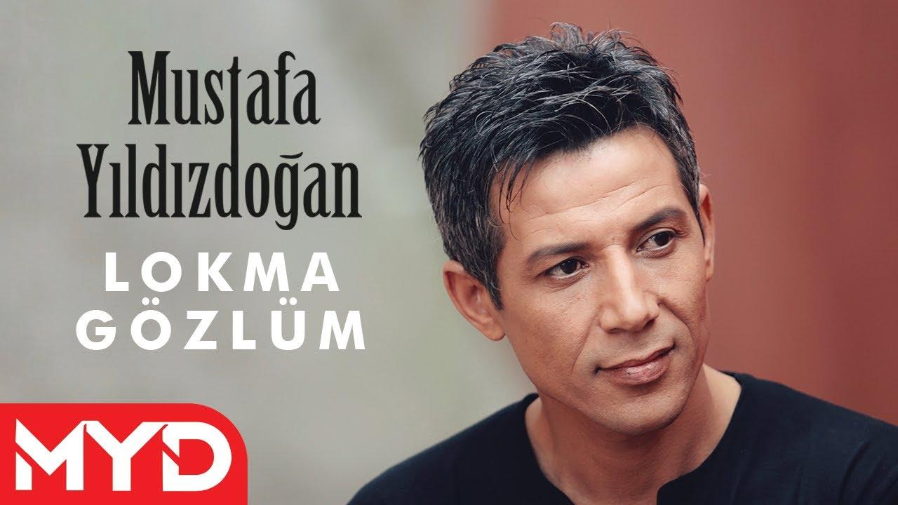 Lokma Gözlüm - Mustafa YILDIZDOĞAN