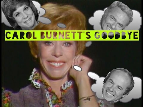 Carol Burnett's Goodbye