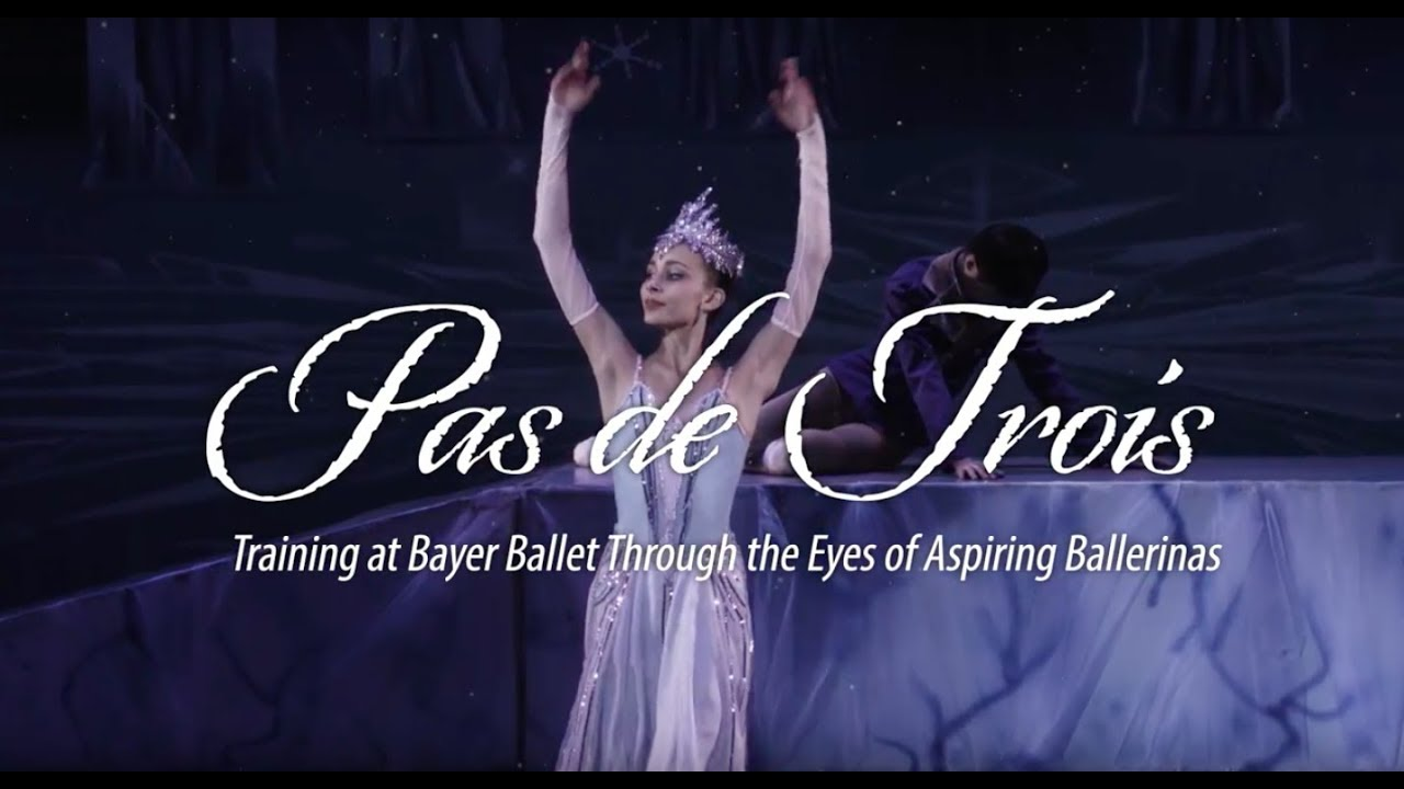 """Pas de Trois"" - Through the Eyes of Aspiring Ballerinas"