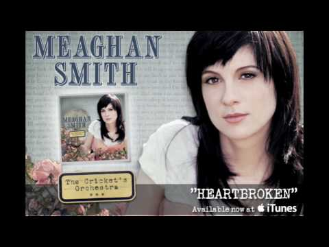 "Meaghan Smith - ""Heartbroken"" [audio only]"