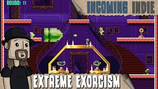 »Incoming Indie: Extreme Exorcism
