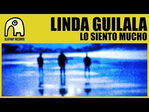 LINDA GUILALA - Lo Siento Mucho [Official]