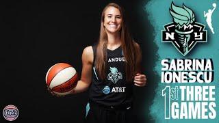 Sabrina Ionescu 1st Three Games In The WNBA - Full Highlights | WNBA 2020