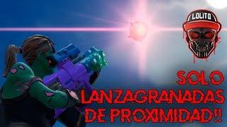 💀¡GANANDO SOLO con LANZAGRANADAS DE PROXIMIDAD!💀 ~ FORTNITE