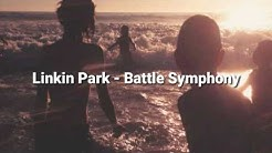Linkin Park - Battle Symphony with Lyrics