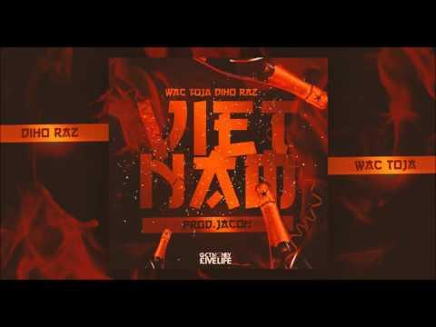 Wac Toja x Diho Raz - Vietnam (prod. Jacon)